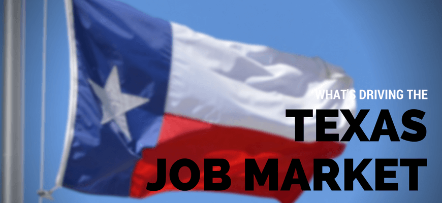 What's Driving the Texas Job Market?